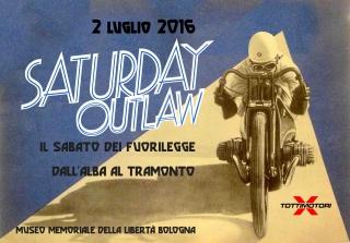 SATURDAY OUTLAW - IL SABATO DEL FUORILEGGE